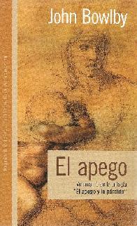 El Apego Volumen 1 de la trilogia El Apego y la Perdida