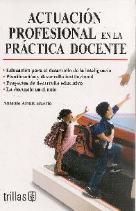 Actuación profesional en la práctica docente