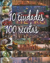 10 Ciudades 100 Recetas