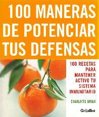 100 Maneras de Potenciar tus Defensas