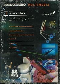1 La Biomecanica CD ROM. Conocimiento y analisis del movimientoa partir de sus principios fisicos.