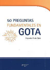 50 Preguntas Fundamentales en Gota