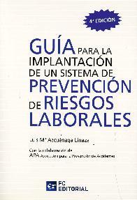 Guía para la implantación de un sistema de prevención de riesgos laborales