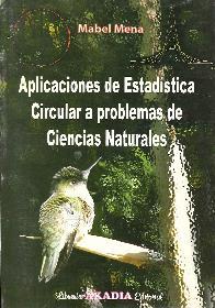 Aplicaciones de Estadística Circular a Problemas de Ciencias Naturales