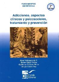 Adicciones, aspectos clínicos y psicosociales, tratamiento y prevención