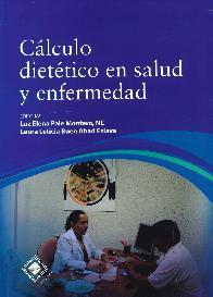 Cálculo Dietético en Salud y Enfermedad
