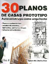 30 Planos de casas prototipo Autoconstruya como arquitecto