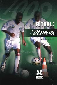 1009 ejercicios y juegos aplicados al fútbol