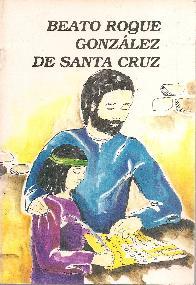Beato Roque Gonzalez de Santa Cruz