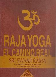 Raja Yoga El camino real
