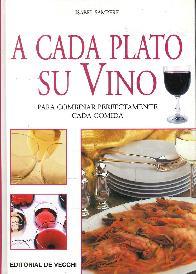 A cada plato su vino, para combinar perfectamente cada comida
