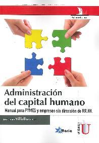 Administración del capital humano. Manual para PYMES y empresas sin dirección de RRHH