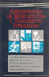 Administración de medicamentos y tratamiento intravenoso