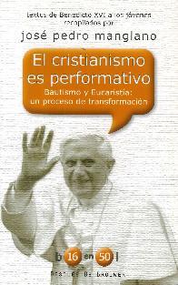 El cristianismo es performativo