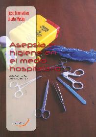 Asepsia e higiene en el medio hospitalar