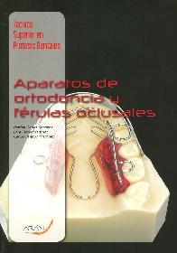 Aparatos de ortodoncia y ferulas oclusal