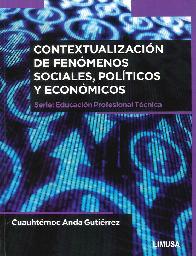 Contextualización de de fenómenos sociales, políticos y económicos