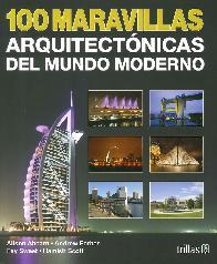 100 Maravillas arquitectónicas del Mundo Moderno