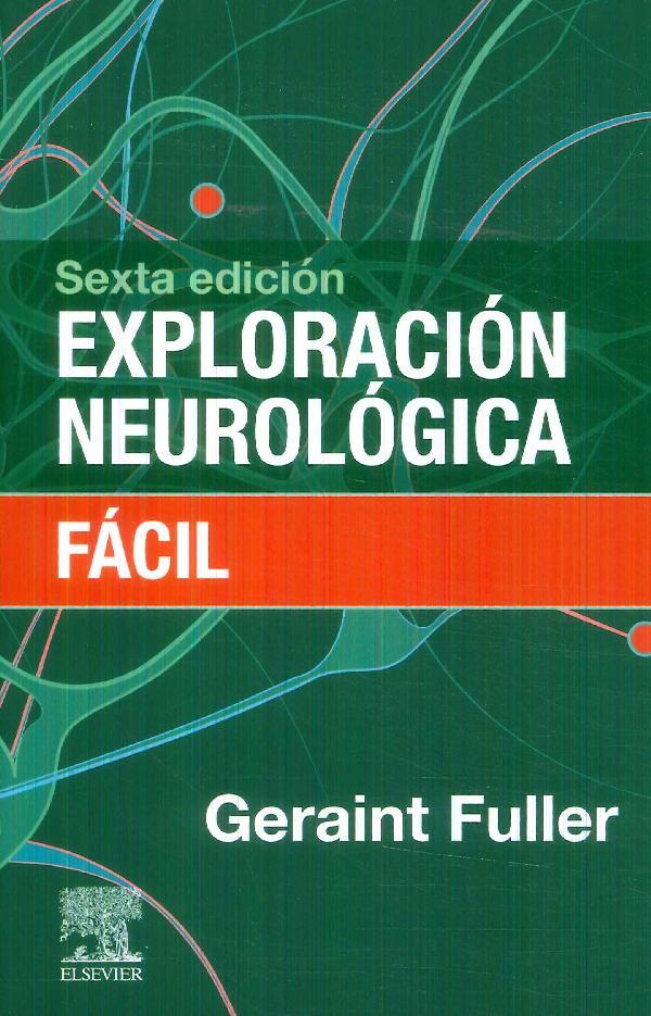 Exploración Neurológica Fácil