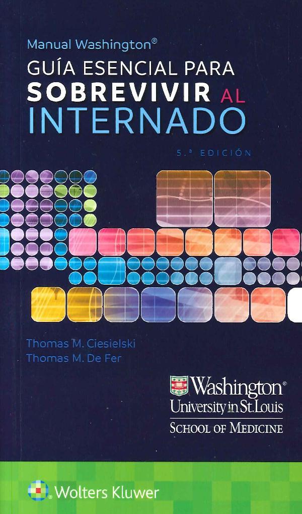 Guía Esencial para Sobrevivir al Internado Manual Washington