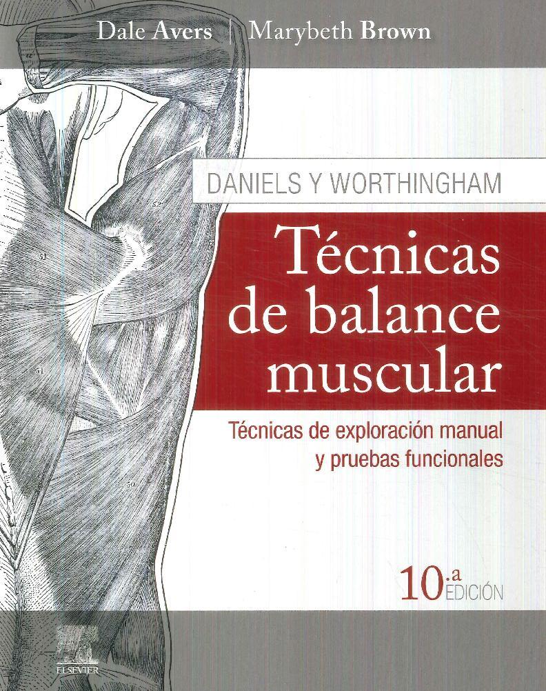 Técnicas de Balance Muscular Daniels y Worthingham