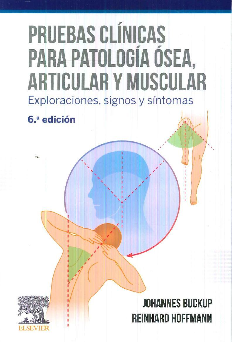 Pruebas clínicas para patología ósea, articular y muscular