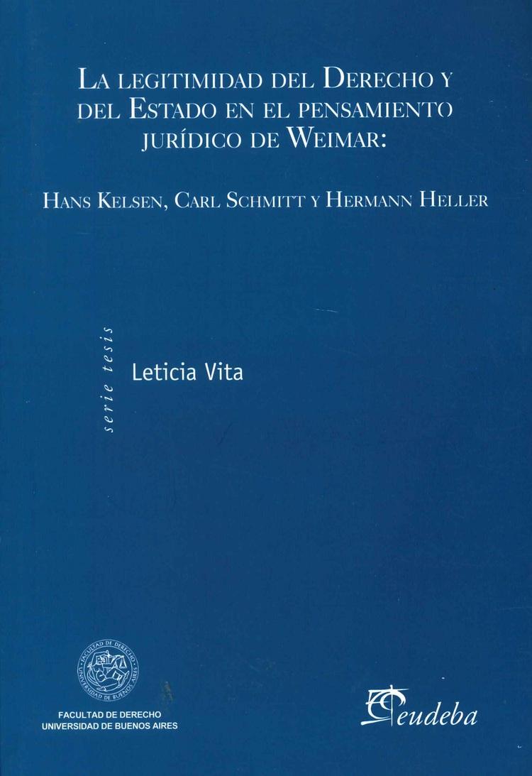 La Legitimidad del Derecho y del Estado en el Pensamiento Jurídico de Weimar