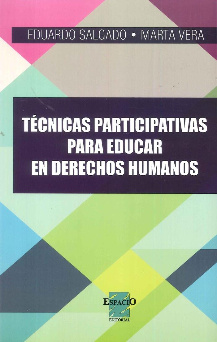 Técnicas Participativas para Educar en Derechos Humanos