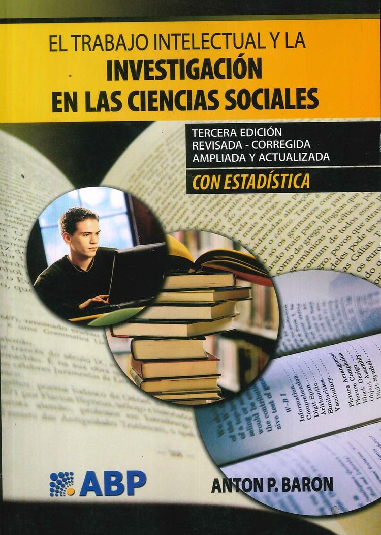 El trabajo intelectual y la investigación en Ciencias Sociales con Estadística