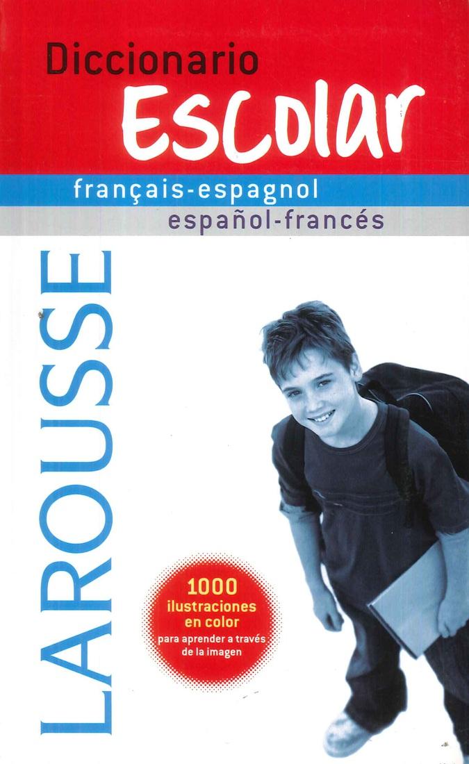 Diccionario Escolar Francais-Espagnol Español-Francés