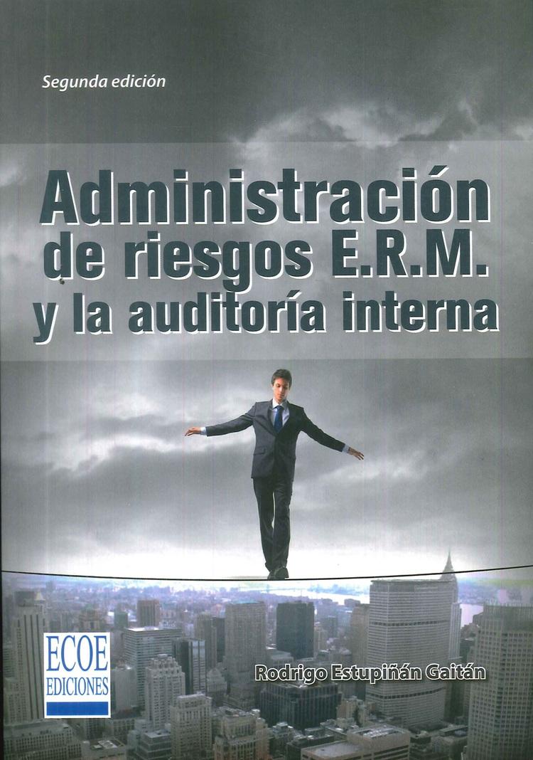 Administración de riesgos ERM y la auditoría interna