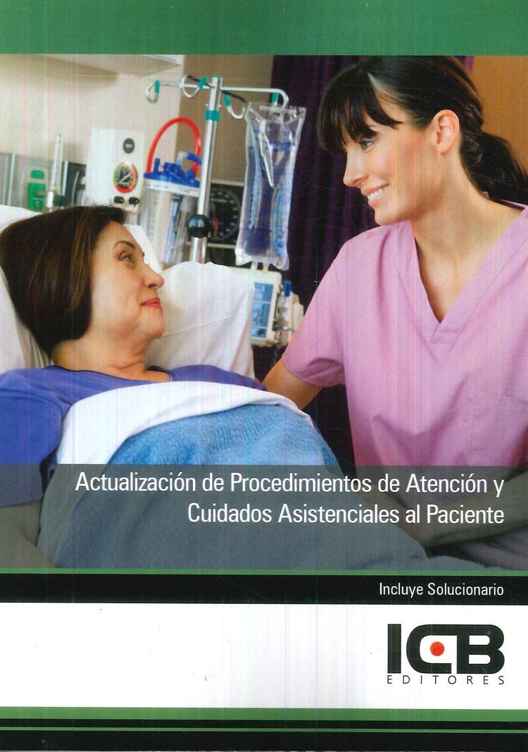 Actualización de Procedimientos de Atención y Cuidados Asistenciales al Paciente