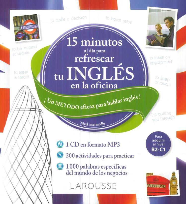 15 Minutos al día para refrescar tu Inglés en la oficina