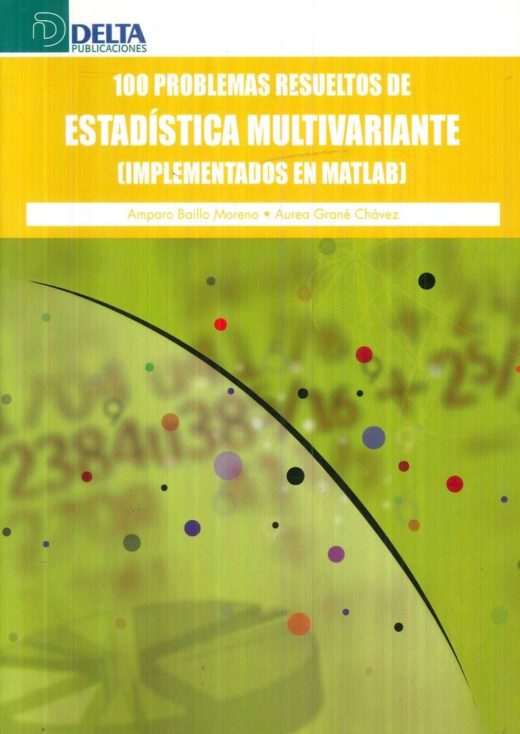 Estadística Multivariante 100 problemas resueltos  de