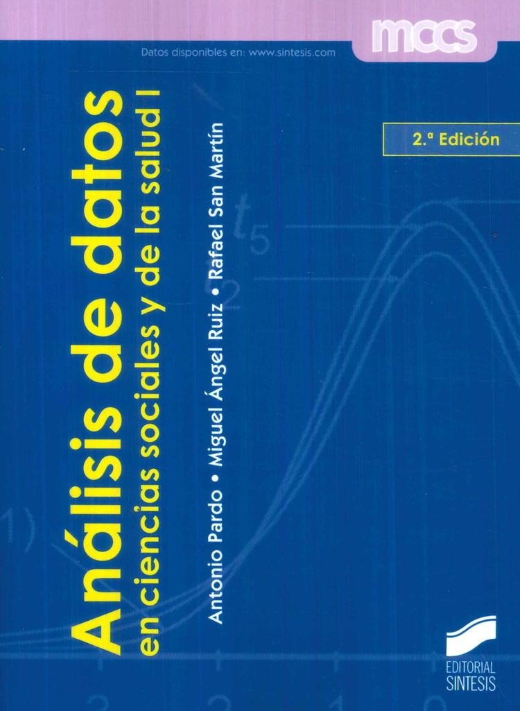 Análisis de datos en ciencias sociales de la salud I