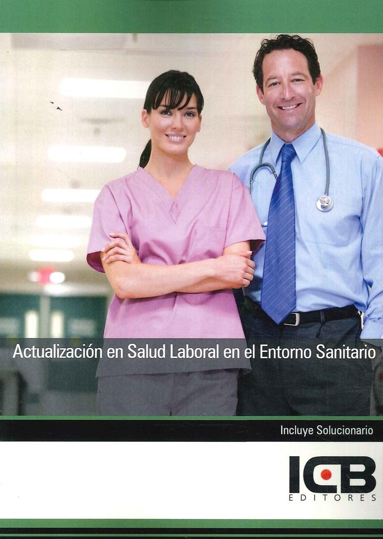 Actualización en Salud Laboral en el Entorno Sanitario