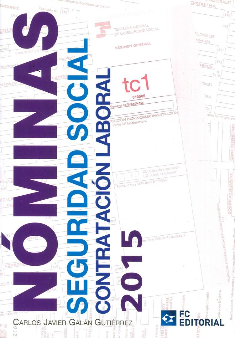 Nóminas Seguridad Social Contratación Laboral 2015