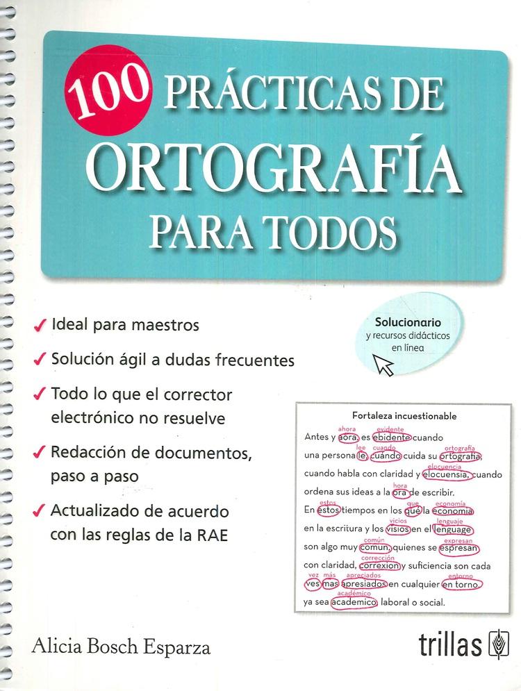 100 Prácticas de Ortografía para todos