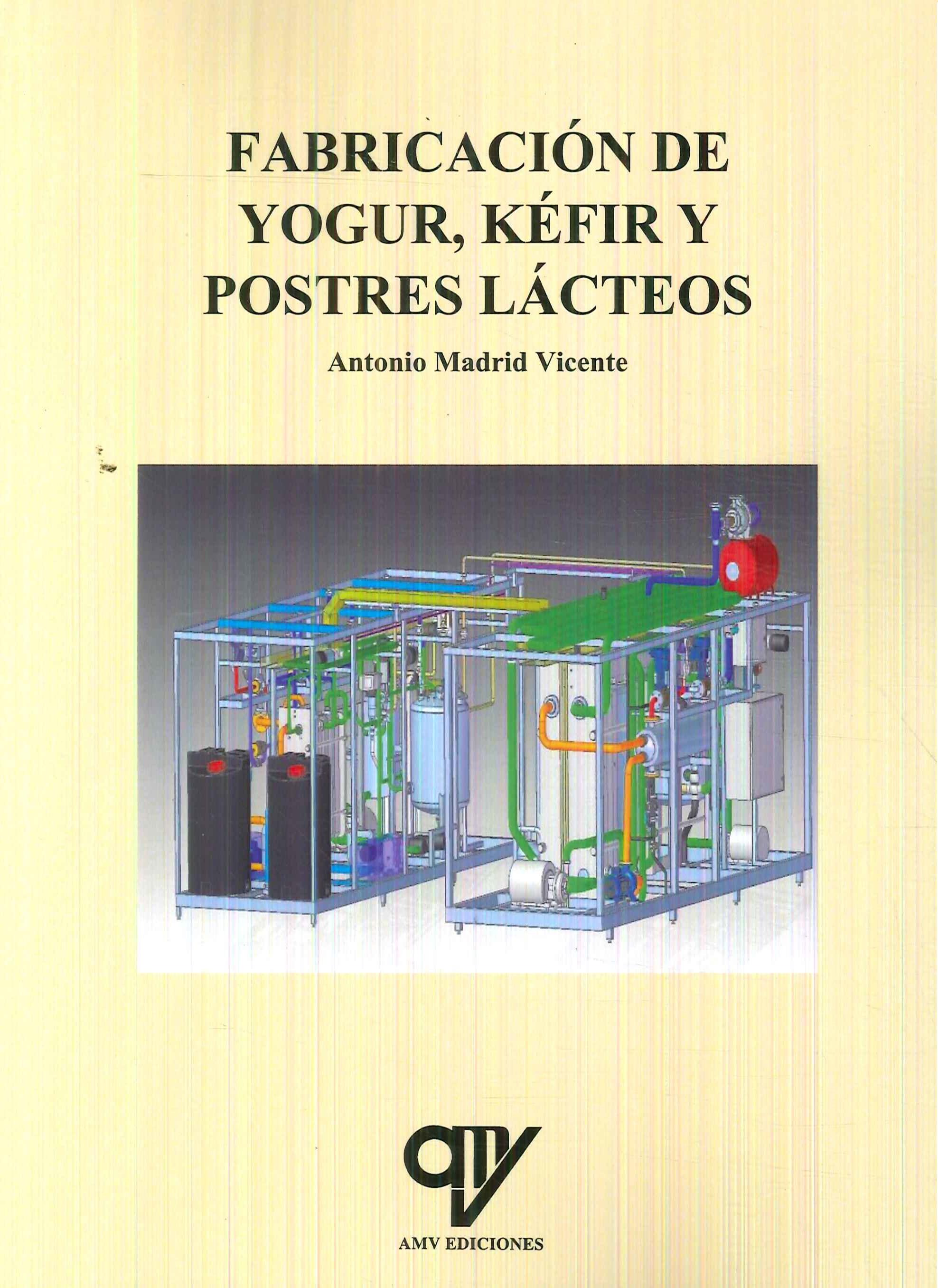 Fabricacion de Yogurt, Kefir y Postres Lacteos