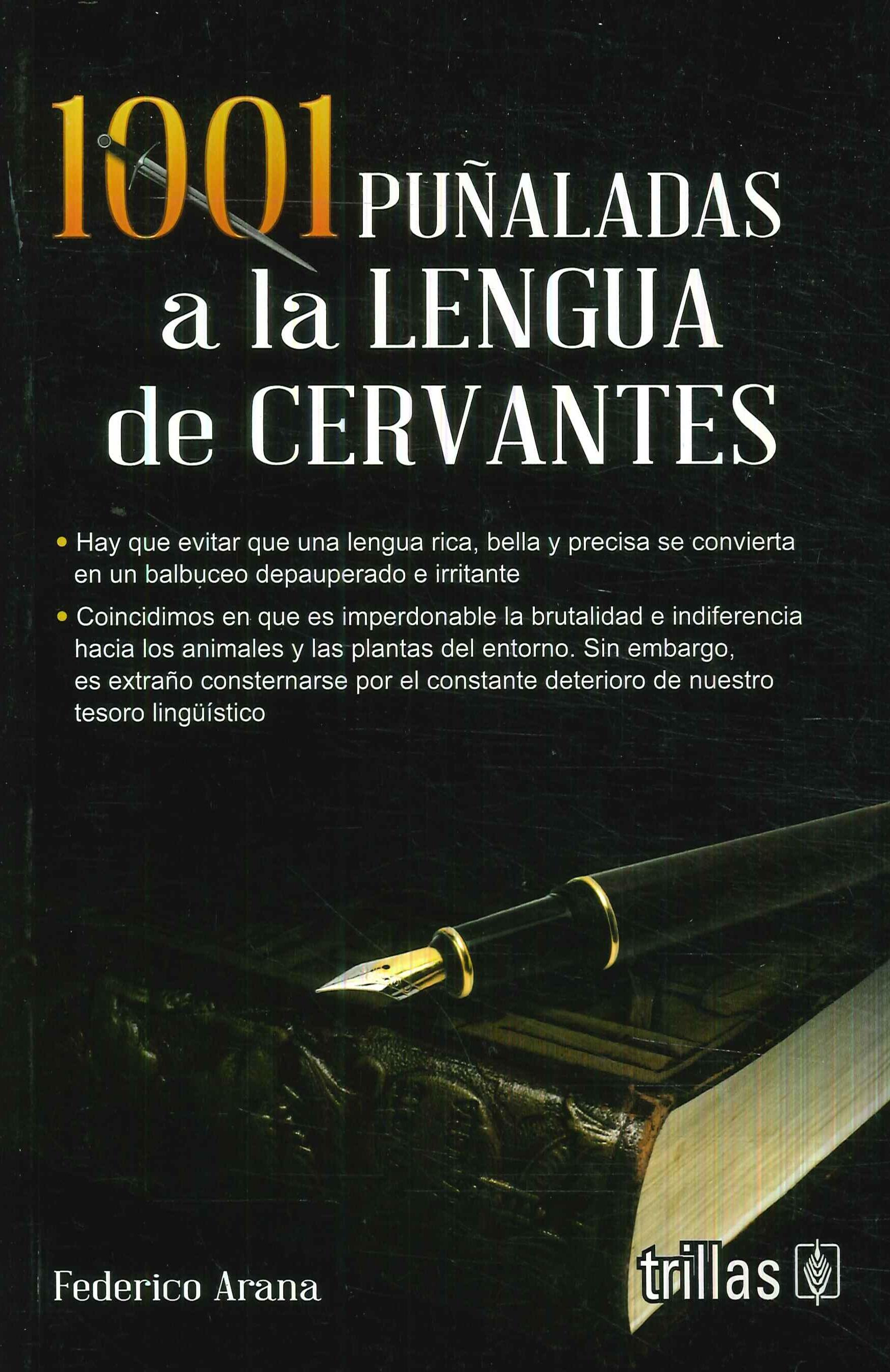 1001 Puñaladas a la Lengua de Cervantes