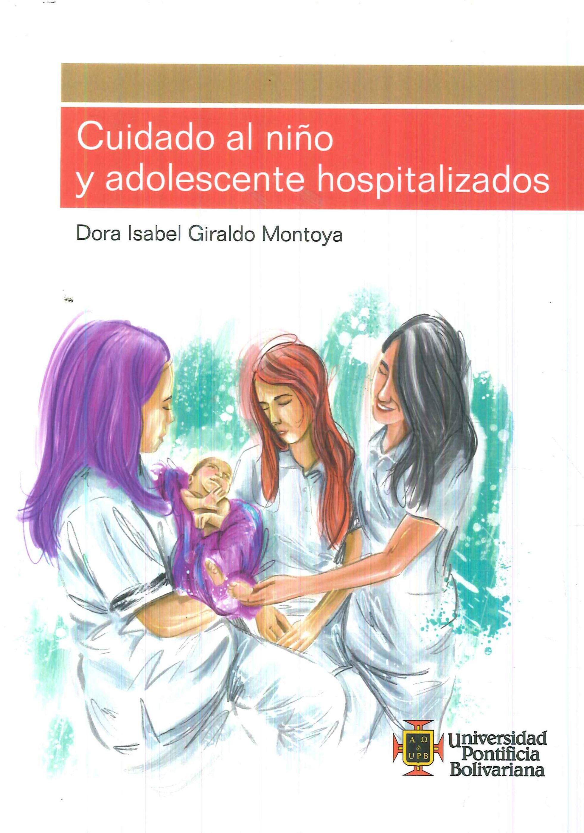 Cuidado al Niño y Adolescente Hospitalizados