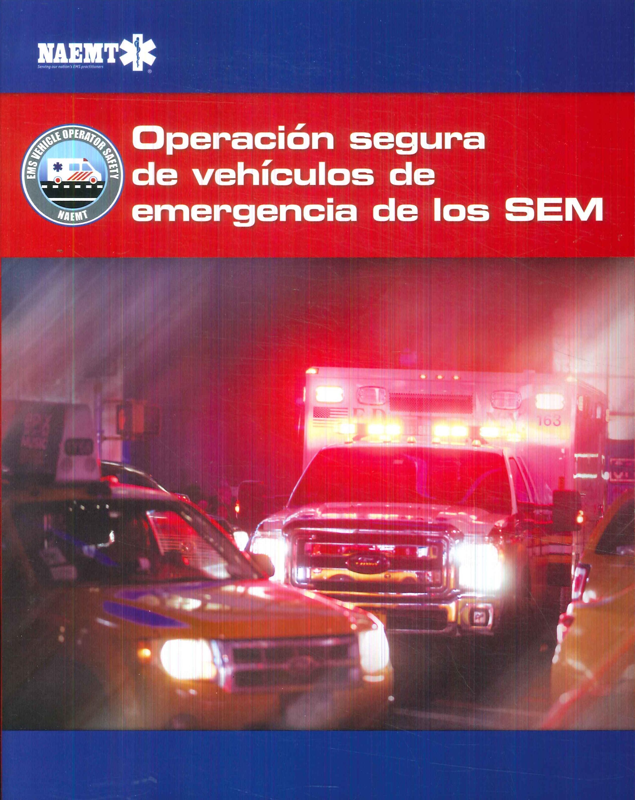 Operación segura de vehículos de emergencia de los SEM