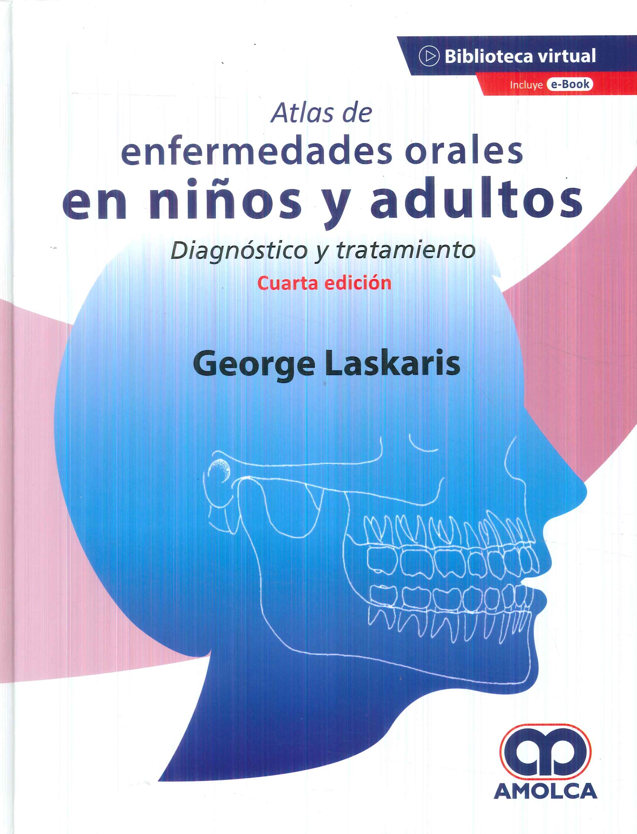 Atlas de enfermedades orales en niños y adultos