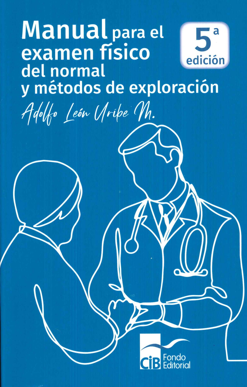 Manual para el examen físico del normal y métodos de exploración