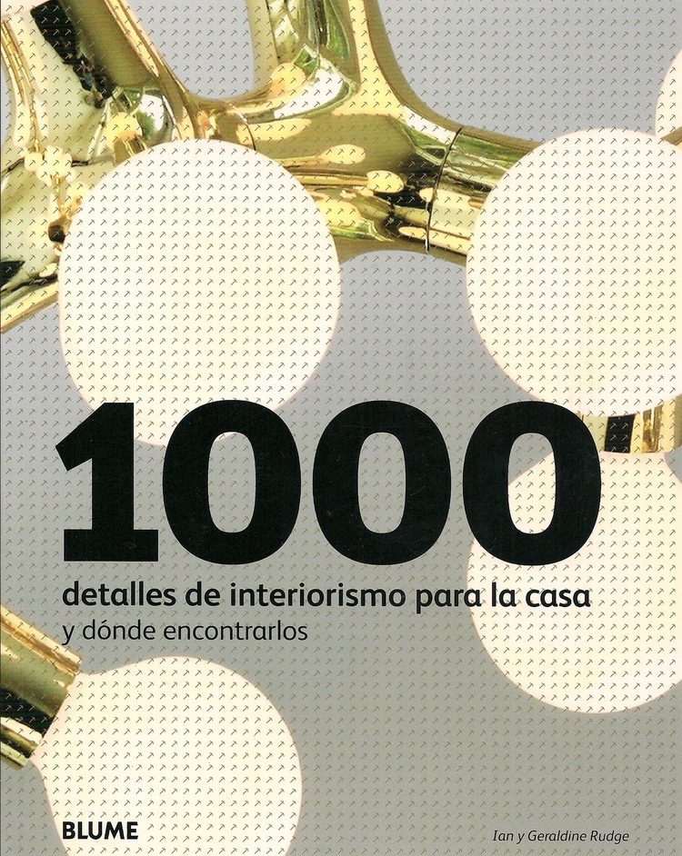 1000 detalles de interiorismo para la casa y donde encontrarlos