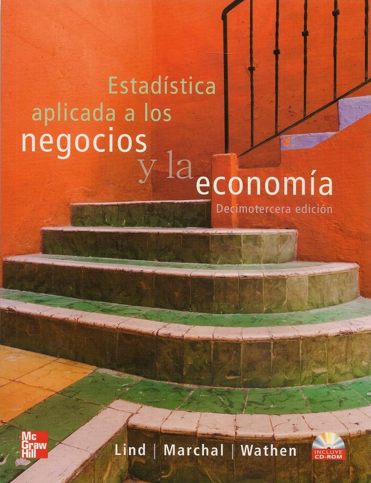 Estadística aplicada a los negocios y la economía