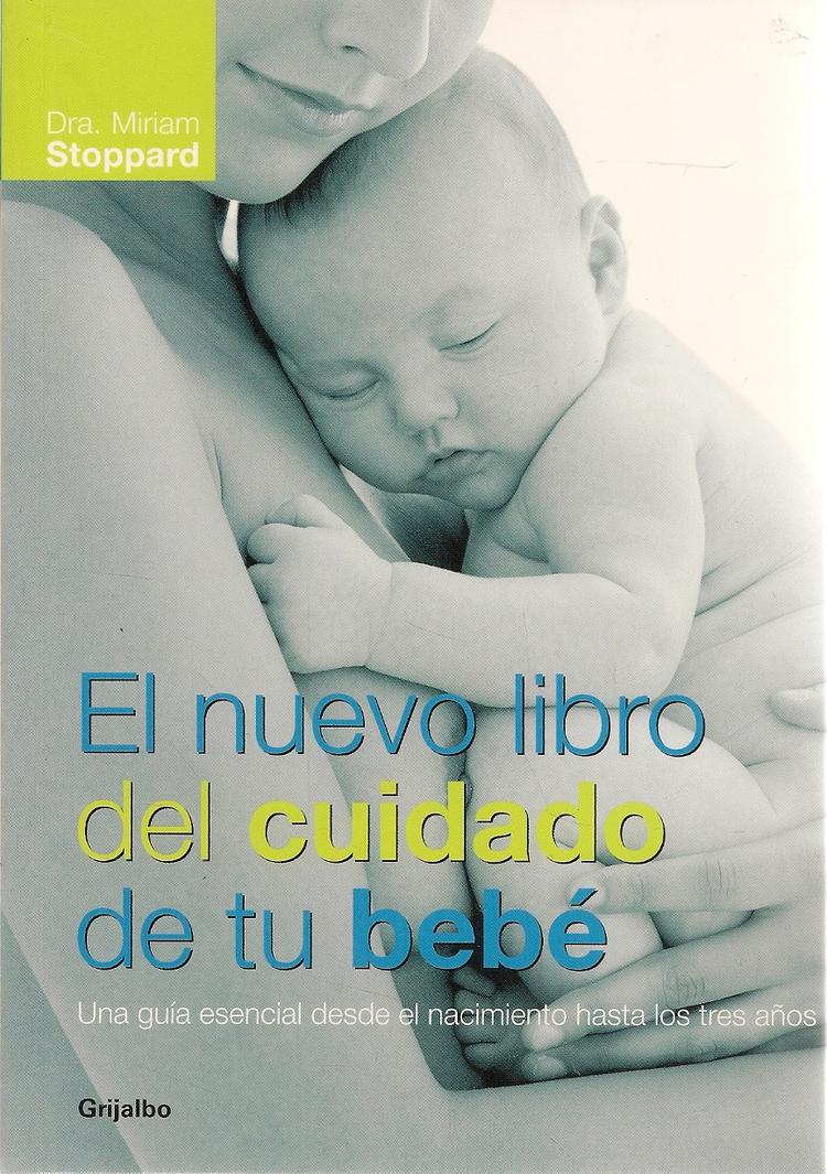 El nuevo libro del cuidado de tu bebé