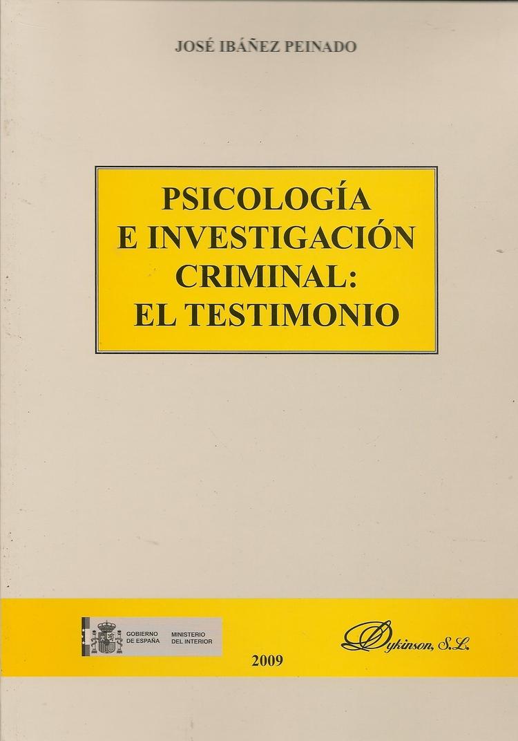 Psicologia e Investigacion Criminal : El Testimonio