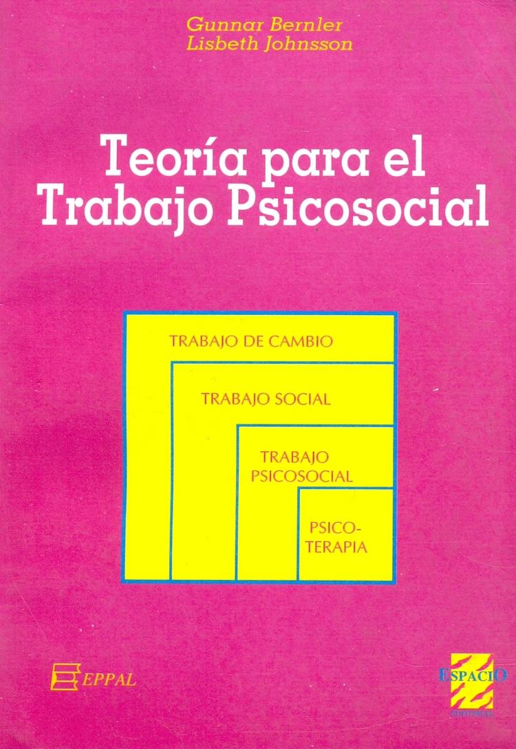 Teoria para el trabajo psicosocial