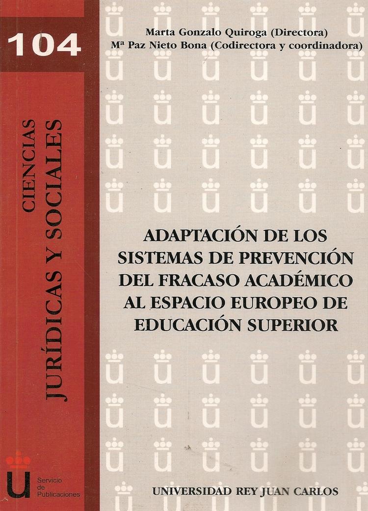 Adaptacion de los sistemas de prevencion del fracaso academico al espacio europeo de educacion super